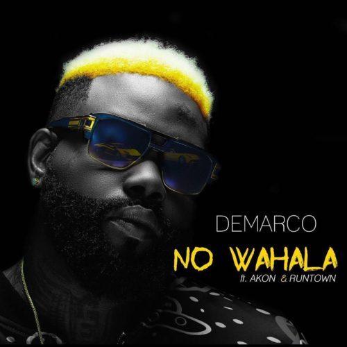 Demarco No Wahala ft. Akon Runtown - Download: Demarco - No Wahala ft. Akon & Runtown