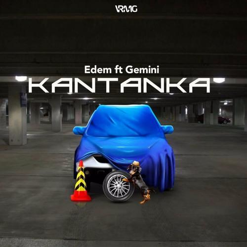 Edem ft. Gemini - Kantanka (Prod. By Slimbo) [mp3 Download]