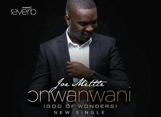 Joe Mettle ~ Onwanwani (God of Wonders)