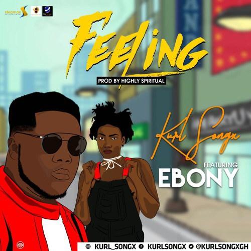 Kurl Songx ft. Ebony - Feeling (Prod. by Kaywa) {Download mp3}
