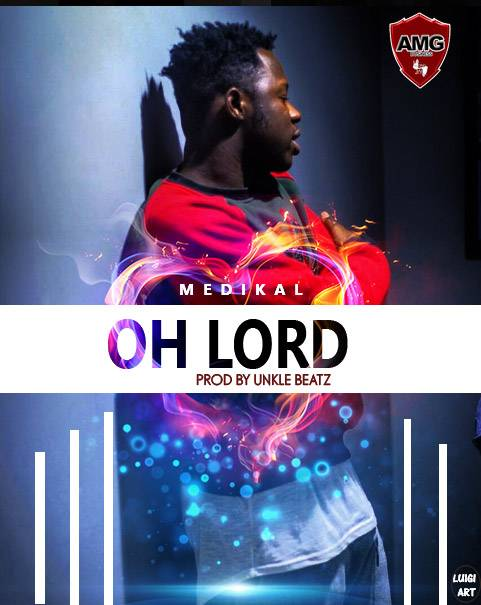 Medikal - OH LORD {Download mp3}