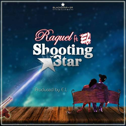 Raquel ft. E.L - Shooting Star {Download mp3}