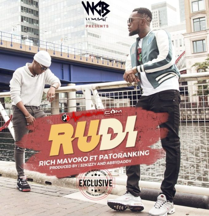 Rich Mavoko ft Patoranking - Rudi  {Download mp3}