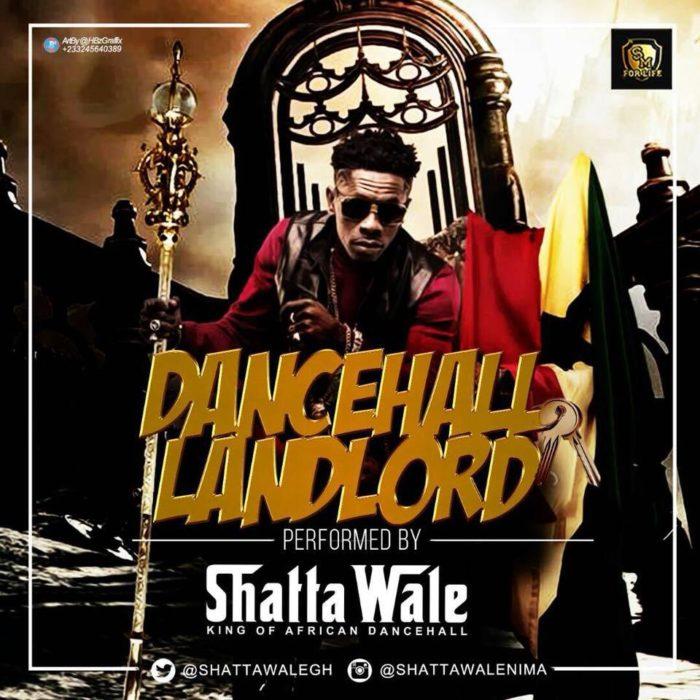 Shatta Wale Dancehall LandLord - Shatta Wale - Dancehall LandLord (Timaya, Patoranking diss)