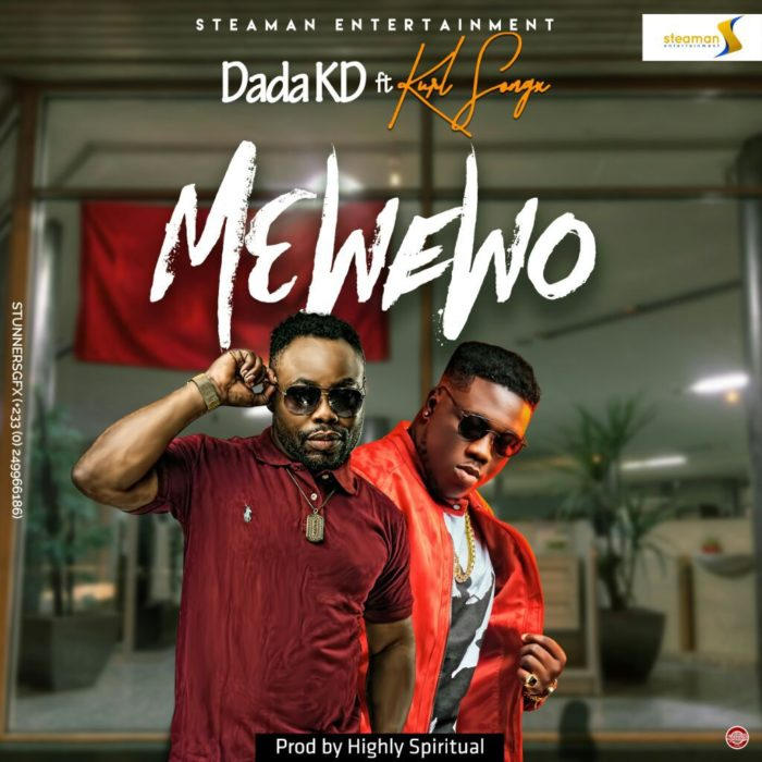 DADA KD ft. Kurl Songx - Me We Wo (Prod. By Kaywa)