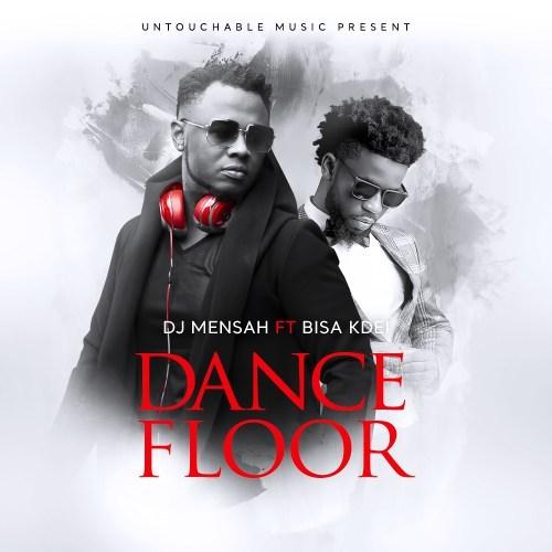 DJ Mensah ft. Bisa Kdei - Dance Floor