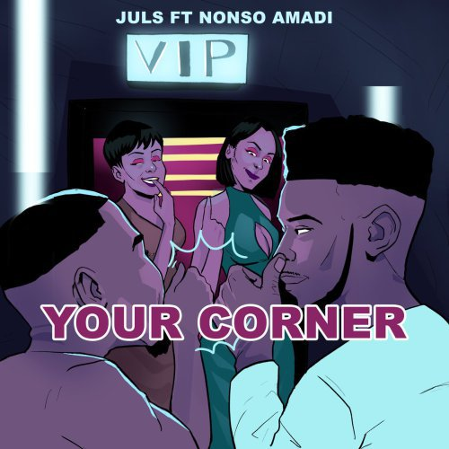 Juls ft. Nonso Amadi - Your Corner