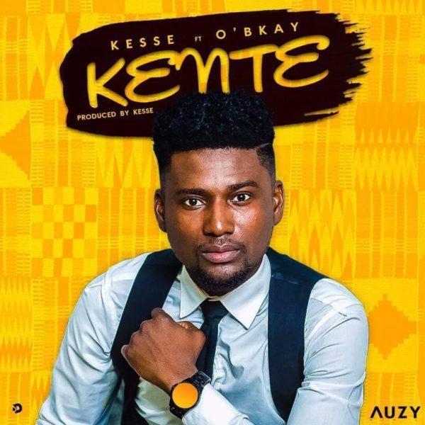 Kesse Kente ft. O BKay - Kesse - Kente ft. O'BKay (Prod. by Kesse)