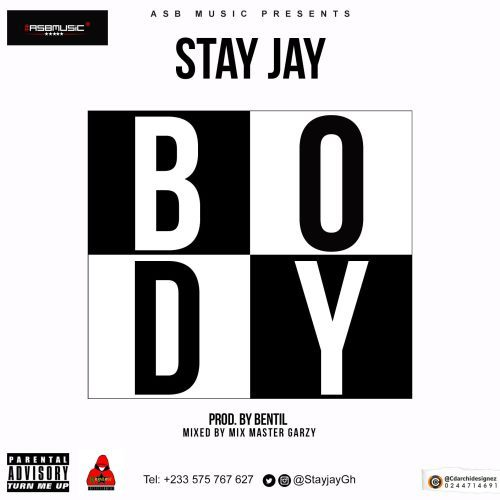 Stay Jay - Body (Prod. by BentilBeatz)