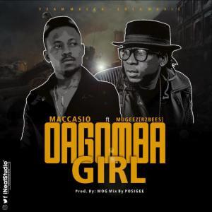 Maccasio ft. Mugeez - Dagomba Girl