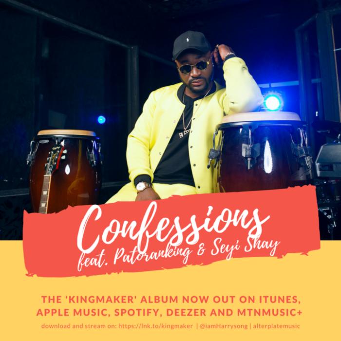Harrysong ft. Patoranking x Seyi Shay Confessions - Harrysong ft. Patoranking x Seyi Shay - Confessions