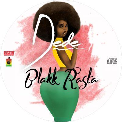 Blakk Rasta Dede - Blakk Rasta - Dede (Prod. By King Jay)