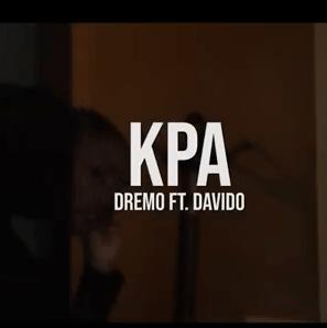 Dremo ft. Davido - Kpa