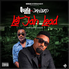 Quata ft. Jah Lead - Let Jah Lead (Prod By KV Bangerz)