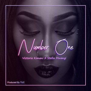 Victoria Kimani ft Stella Mwangi Number One mp3 image - Victoria Kimani ft. Stella Mwangi - Number One