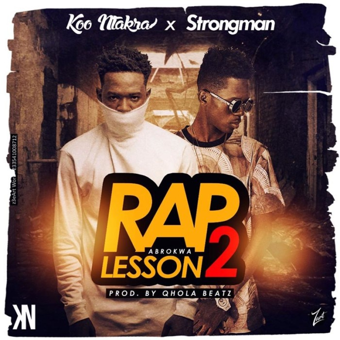 rap lesson 2 - Koo Ntakra x Strongman - Rap Lesson 2